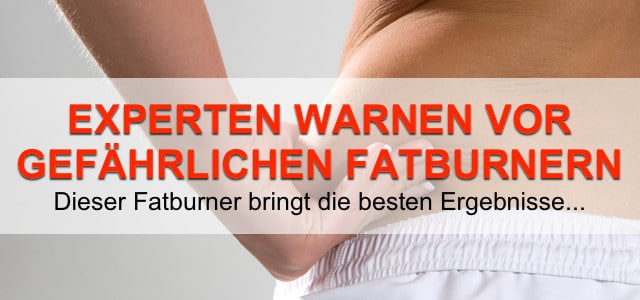 Experte Warnt ᐅ Fatburner Fettverbrenner Gefährlich Test 2018