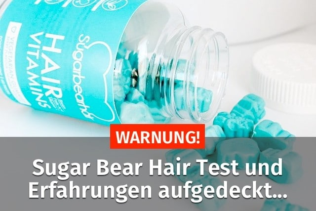sugar bear hair test erfahrungen