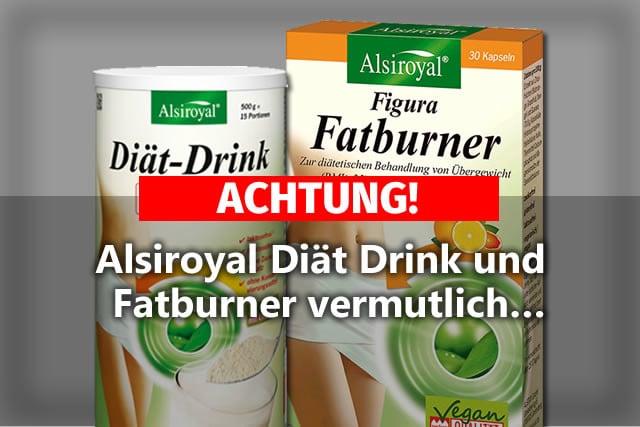 Achtung Alsiroyal Diat Drink Und Fatburner Vermutlich