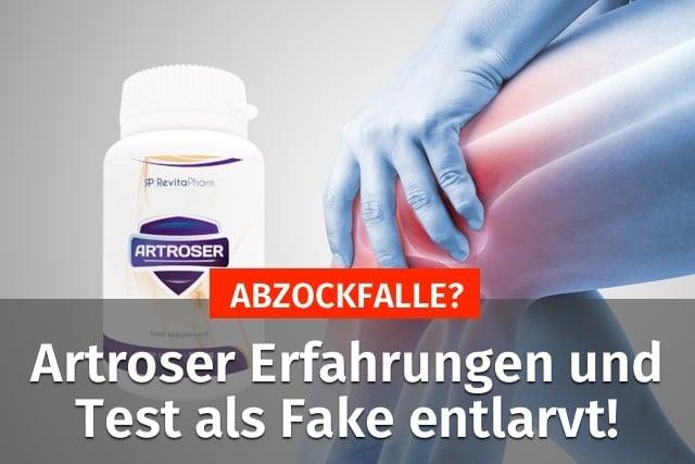 artroser erfahrungen test fake abzocke