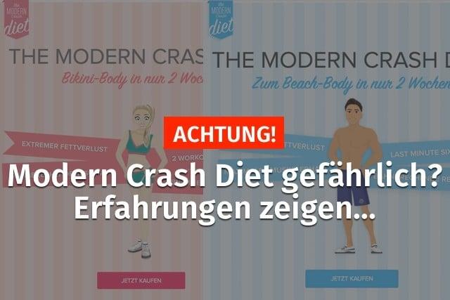 modern crash diet erfahrungen gefaehrlich