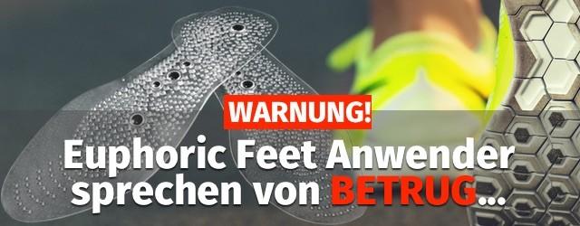 Warnung Euphoric Feet Einlagen Erfahrungen Test Fake