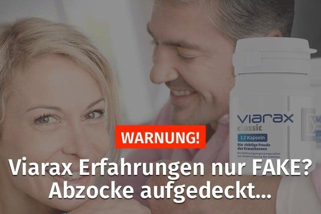 viarax erfahrungen fake abzocke