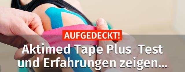 aktimed tape plus test erfahrungen